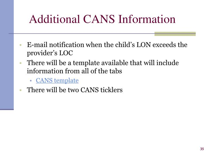 Additional CANS Information