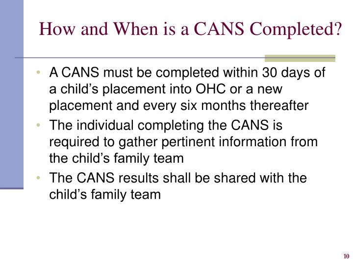 How and When is a CANS Completed?