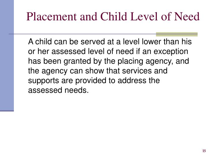 Placement and Child Level of Need