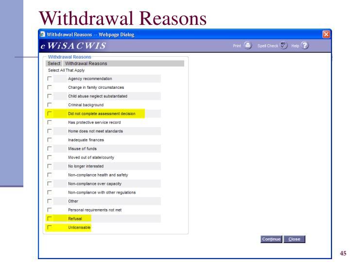 Withdrawal Reasons