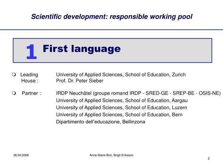 Scientific development: responsible working pool