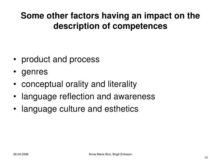 Some other factors having an impact on the description of competences