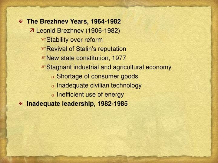 The Brezhnev Years, 1964-1982