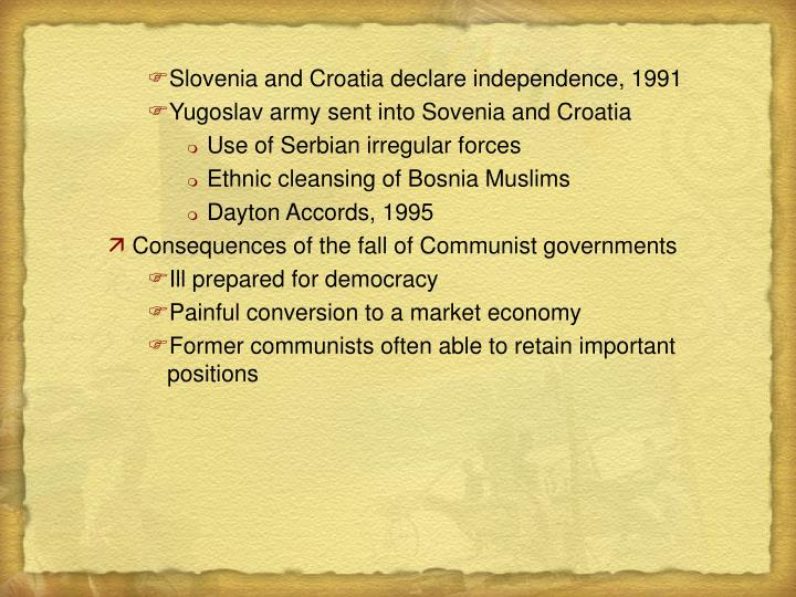 Slovenia and Croatia declare independence, 1991