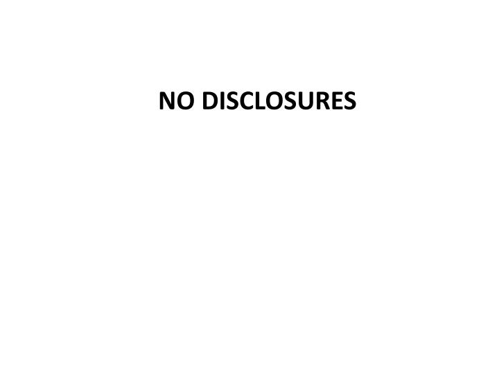 No disclosures