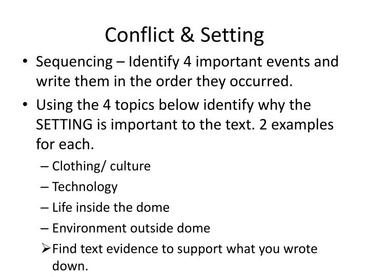 Conflict & Setting