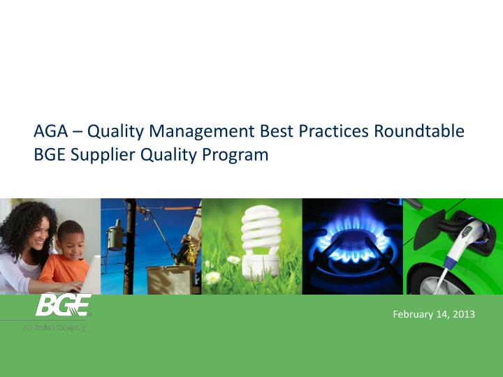AGA – Quality Management Best Practices Roundtable