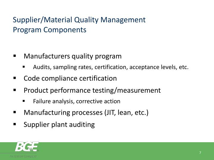 Supplier/Material Quality Management