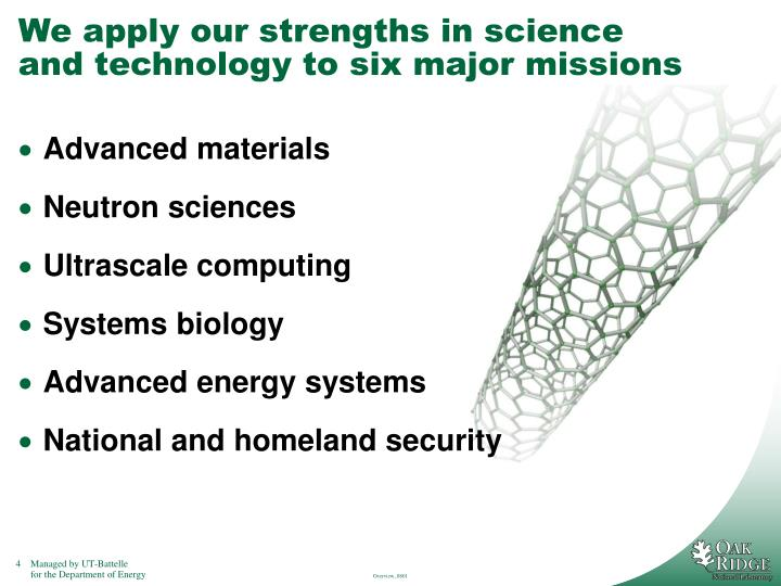 We apply our strengths in science