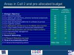 areas in call 2 and pre allocated budget