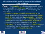 call 2 applications and services for the mobile user and worker 2 main focal points