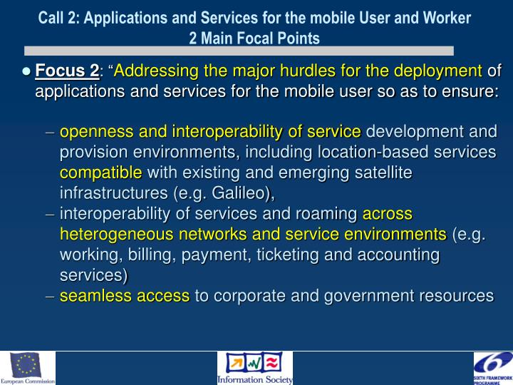 Call 2: Applications and Services for the mobile User and Worker