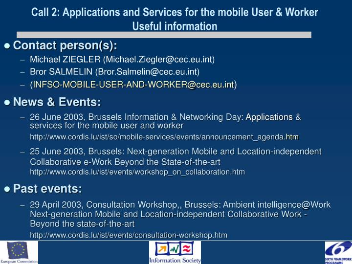 Call 2: Applications and Services for the mobile User & Worker