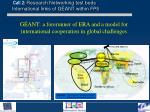 call 2 research networking test beds international links of g ant within fp5