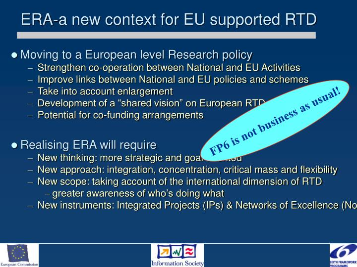 ERA-a new context for EU supported RTD