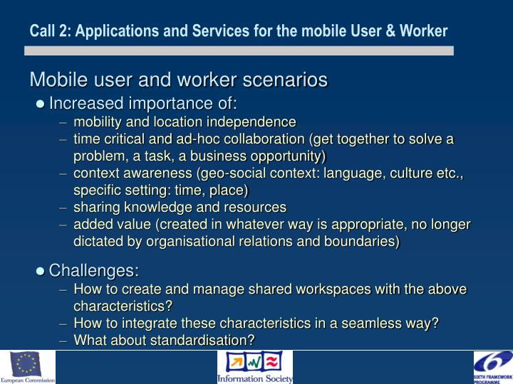 Mobile user and worker scenarios