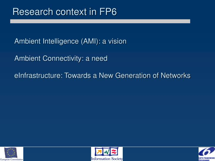 Research context in FP6