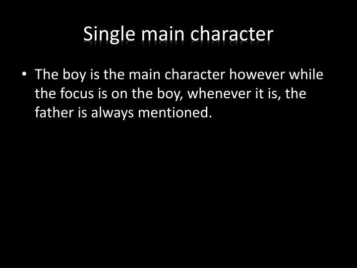 Single main character
