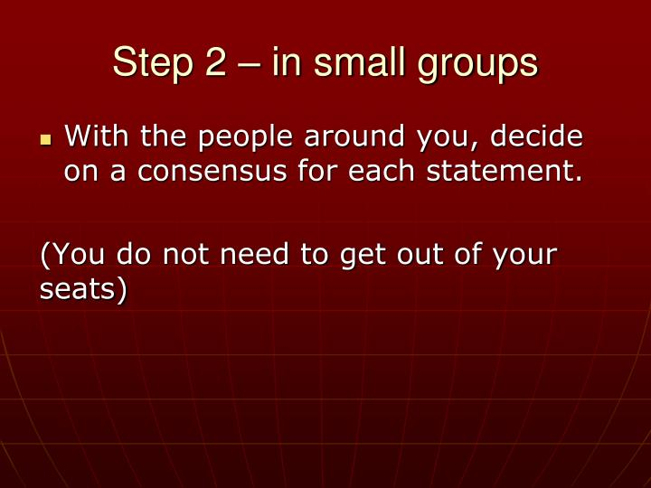 Step 2 – in small groups