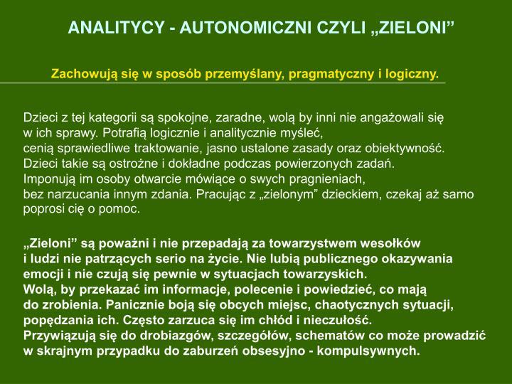 """ANALITYCY - AUTONOMICZNI CZYLI """"ZIELONI"""""""