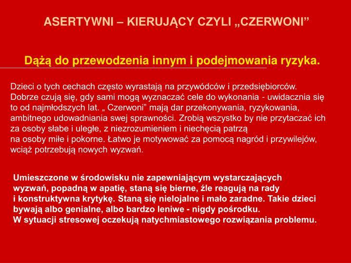 """ASERTYWNI – KIERUJĄCY CZYLI """"CZERWONI"""""""