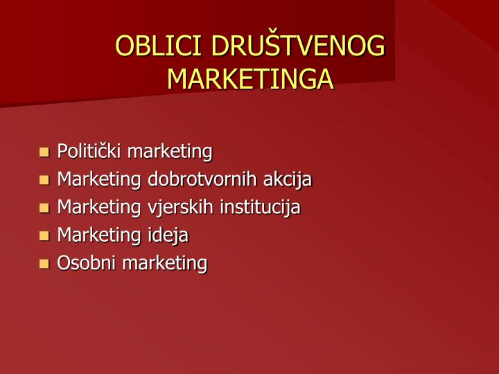 OBLICI DRUŠTVENOG MARKETINGA