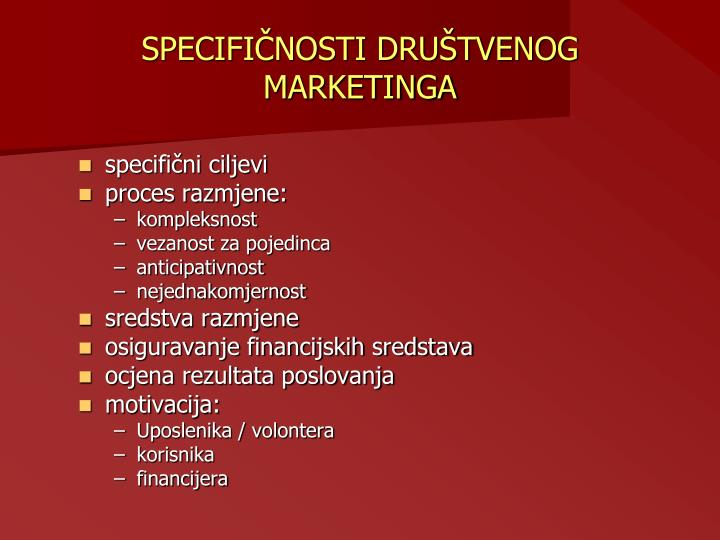 SPECIFIČNOSTI DRUŠTVENOG MARKETINGA