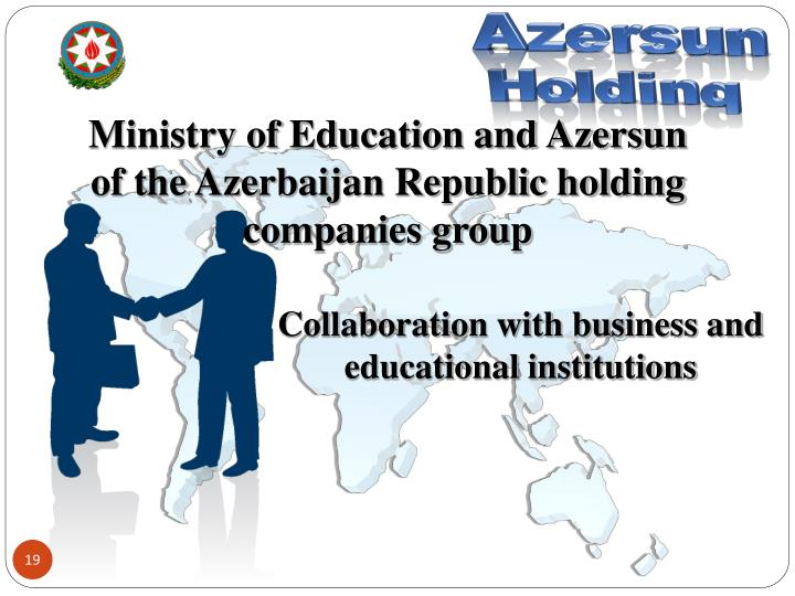 Ministry of Education and Azersun of the Azerbaijan Republic holding companies group