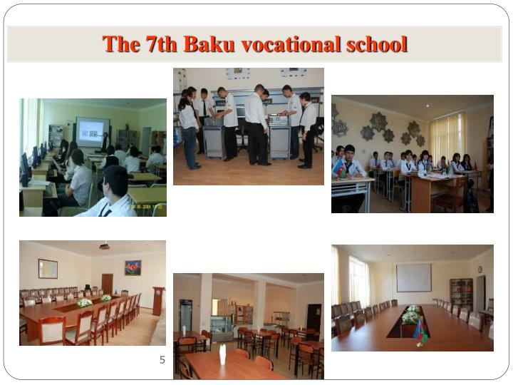 The 7th Baku vocational school