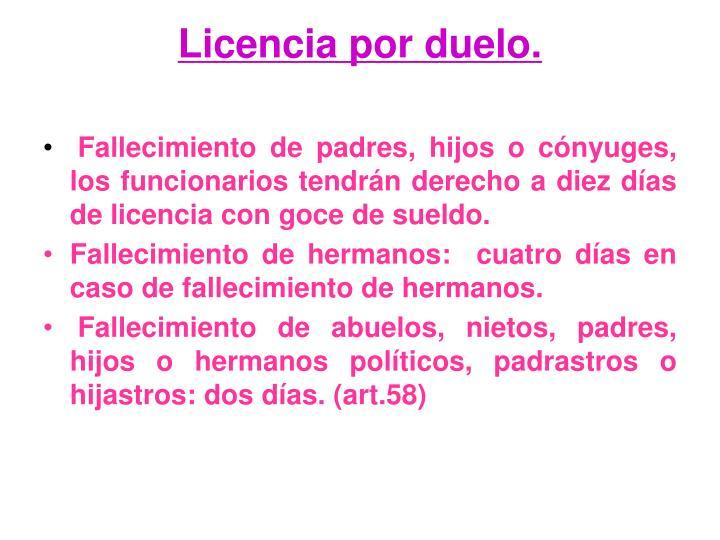 Licencia por duelo.
