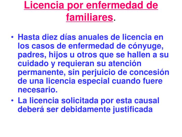 Licencia por enfermedad de familiares