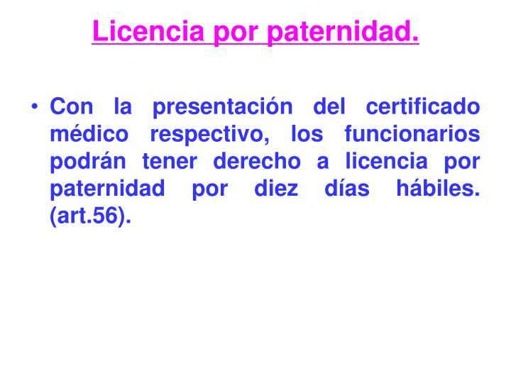 Licencia por paternidad.