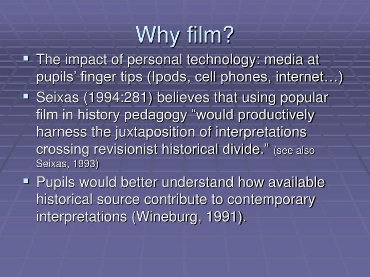 Why film?