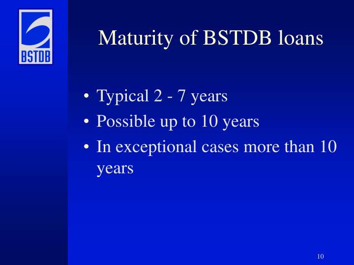 Maturity of BSTDB loans
