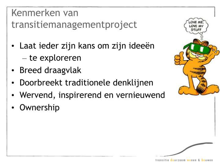Kenmerken van transitiemanagementproject