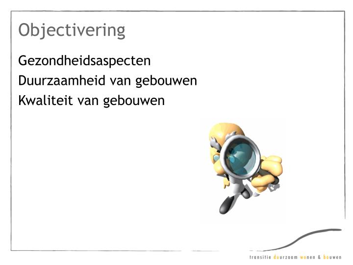 Objectivering