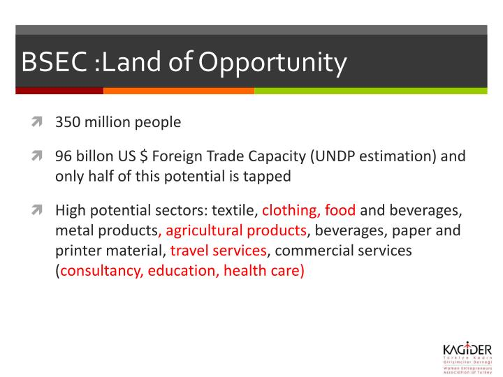 BSEC :Land of Opportunity