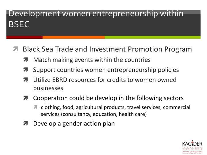 Development women entrepreneurship within BSEC