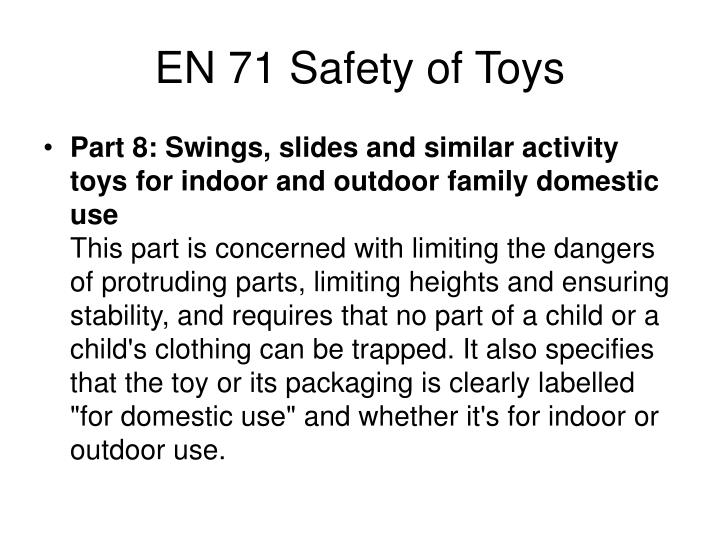EN 71 Safety of Toys
