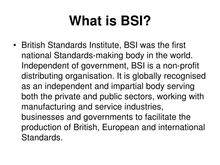 What is bsi