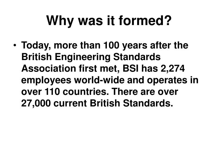 Why was it formed?