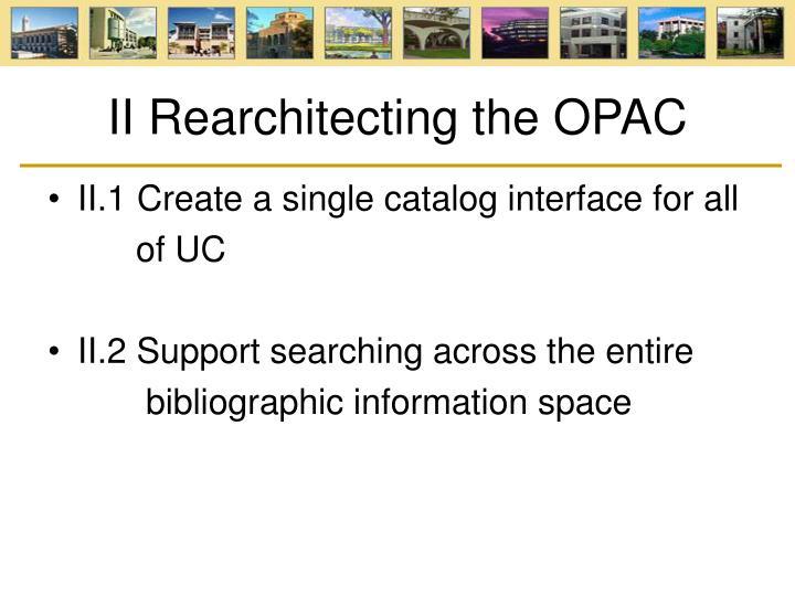 II Rearchitecting the OPAC
