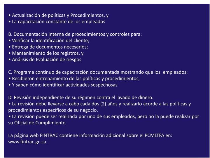 • Actualización de políticas y Procedimientos, y