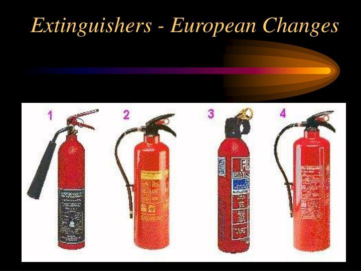 Extinguishers - European Changes