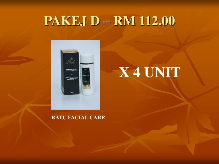 PAKEJ D – RM 112.00