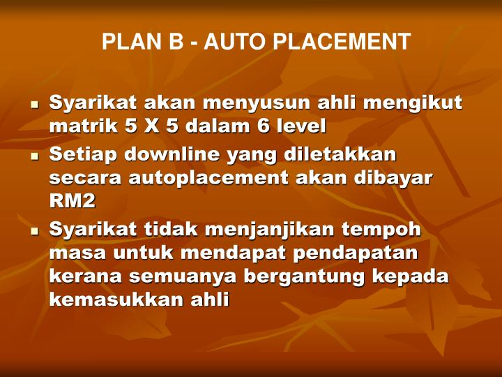PLAN B - AUTO PLACEMENT