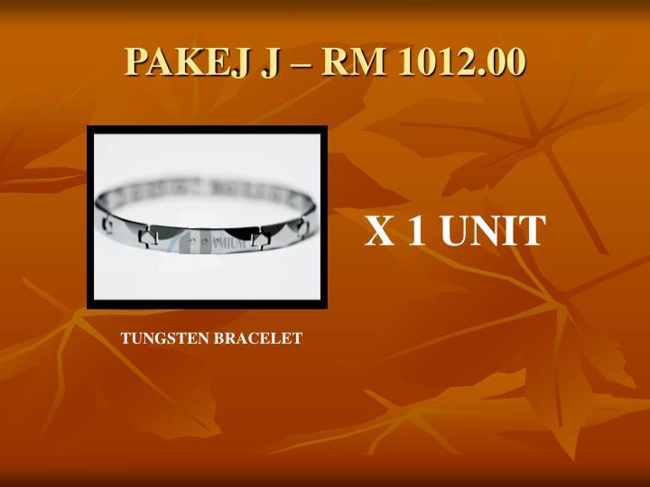 PAKEJ J – RM 1012.00