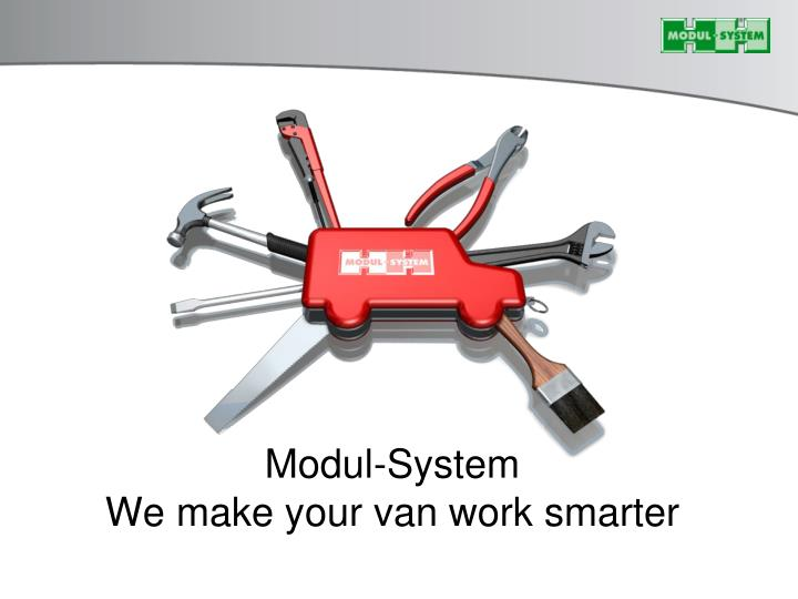 Modul system we make your van work smarter