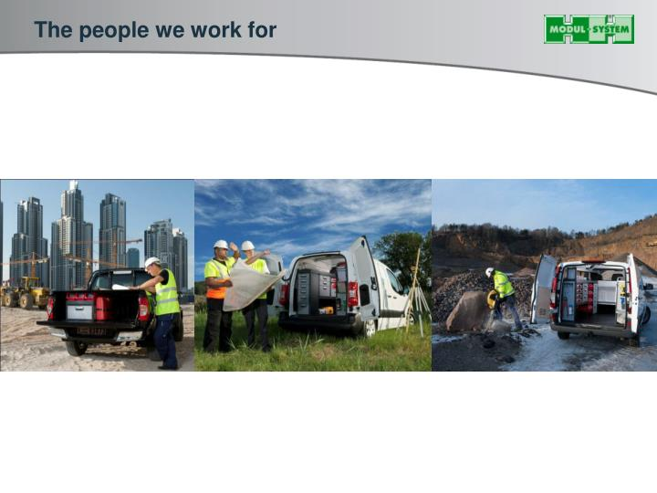 The people we work for