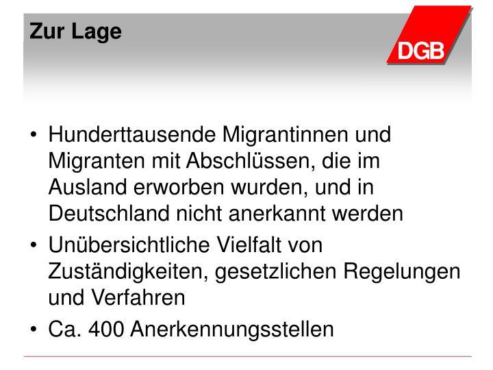 Hunderttausende Migrantinnen und Migranten mit Abschlüssen, die im Ausland erworben wurden, und in Deutschland nicht anerkannt werden